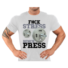 Футболка F#ck stress bench press