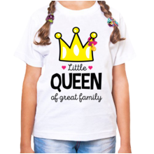 Футболка для дочери little queen af great family